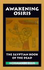 Awakening Osiris by Normandi Ellis