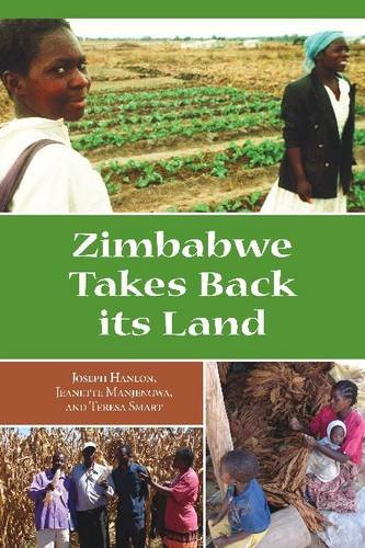 Zimbabwe Takes Back Its Land by Joseph Hanlon, Jeannette Manjengwa, Teresa Smart