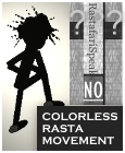 No Colorless Rasta Movement