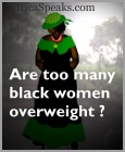 Are too many Black Women overweight?