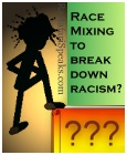 Ras Adam, Race Mixing and Racism
