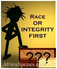 Race or Integrity First?